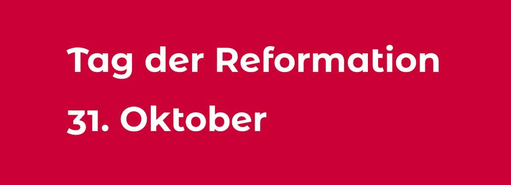 Tag Der Reformation